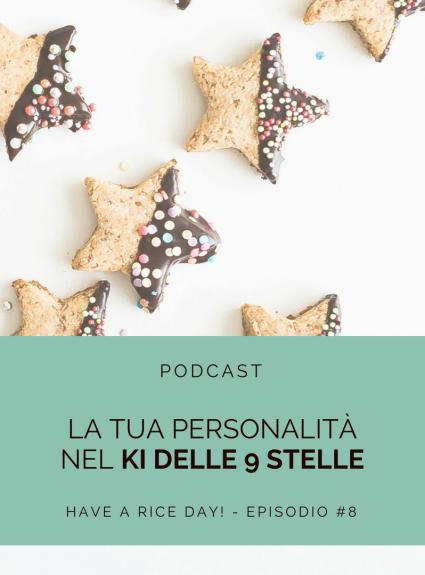Episodio 8 – La tua personalità nel Ki delle 9 stelle