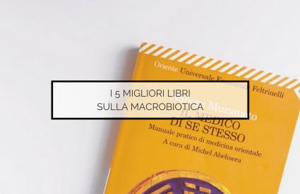 Migliori libri sulla macrobiotica
