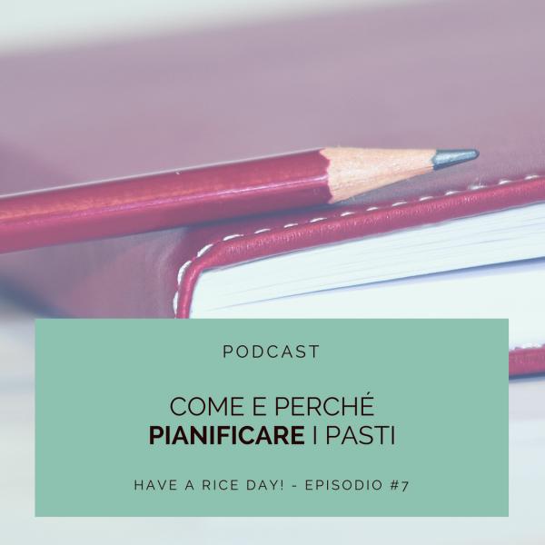 Podcast - Come e perché pianificare i pastii