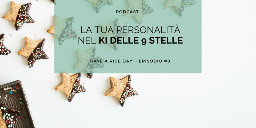 La tua personalità nel Ki delle 9 stelle - dieta macrobiotica