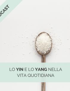 Lo yin e lo yang nella vita quotidiana - dieta macrobiotica