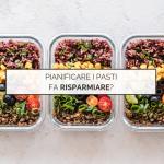 Risparmiare e pianificare pasti