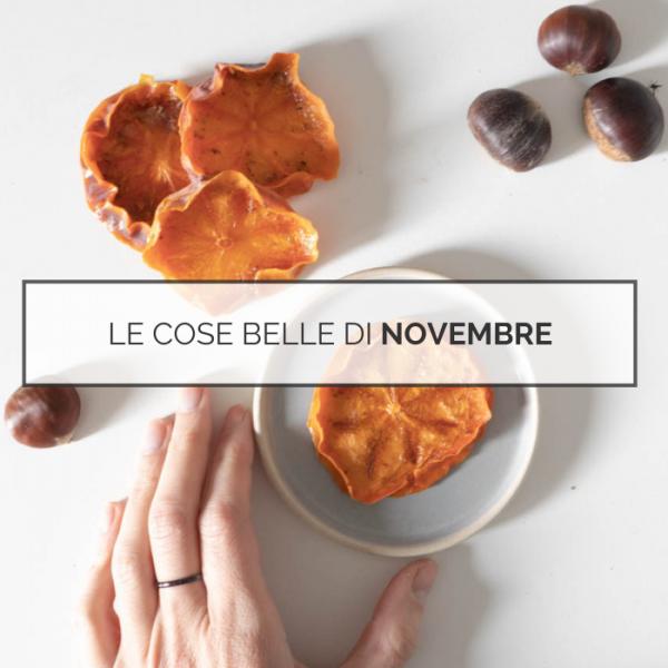 Le cose belle di Novembre